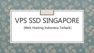 Vps ssd singapore
