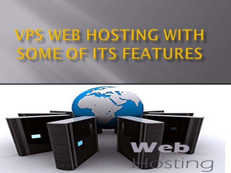 VPS web hosting with some of its features