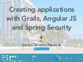 Creating applications with Grails, Angular JS and Spring Security - G3 Summit 2016