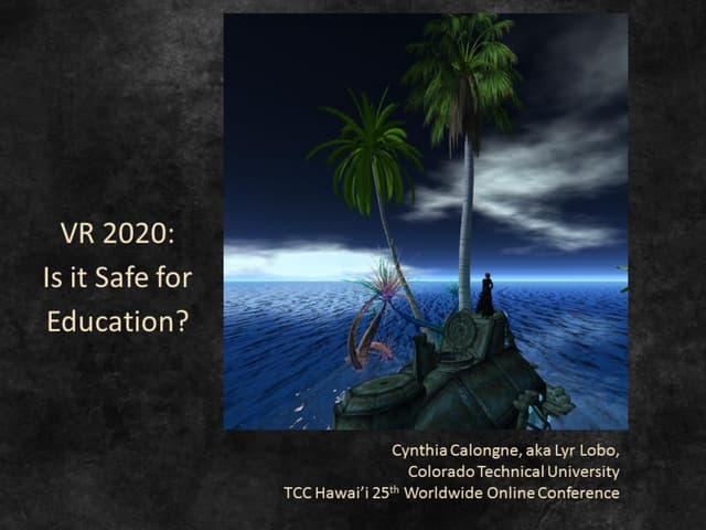 Vr 2020 is vr safe for education tcc25th