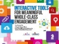 Interactive tools for Meaningful Whole-Class Engagement