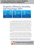 Save space, increase efficiency, and boost performance in your remote office with Dell PowerEdge VRTX