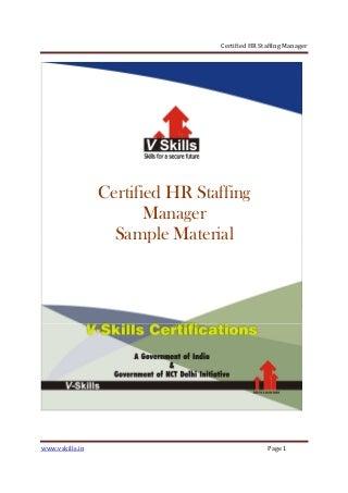 staffing manager   linkedincertified hr staffing manager sample material