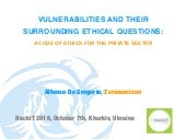 Alfonso De Gregorio - Vulnerabilities and Their Surrounding Ethical Questions - A Code of Ethics for the Private Sector
