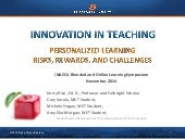 Innovation in Teaching: Challenges, Risks, and Rewards