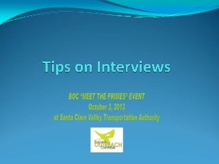 10/3/13 Meet the Primes workshop:    tips for interviews
