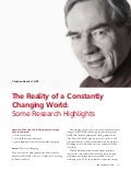 The Reality of a Constantly Changing World: Some Research Highlights