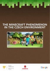 The Minecraft Phenomenon in the Czech Environment (Research Report) ENGLISH VERSION