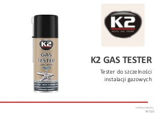 W110 K2 GAS TESTER - Tester szczelności instalacji gazowych