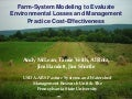 Farm System Modeling to Evaluate Environmental Losses, Profitability, and BMP Cost-Effectiveness