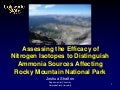 Assessing the Ability of Nitrogen Isotopes to Distinguish Ammonia Sources Affecting Rocky Mountain National Park