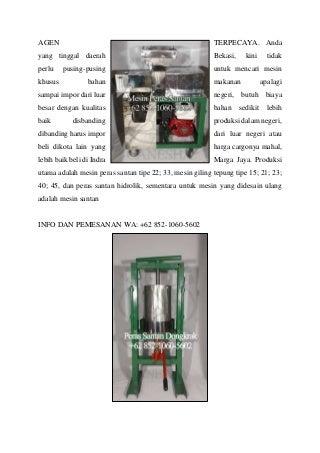 WA +62 852-1060-5602 Supplier Mesin Peras Santan Untuk Dijual Ganesha