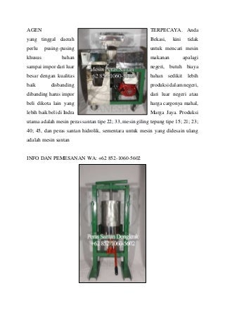 WA +62 852-1060-5602 Supplier Mesin Santan Terpakai Untuk Dijual Ganesha