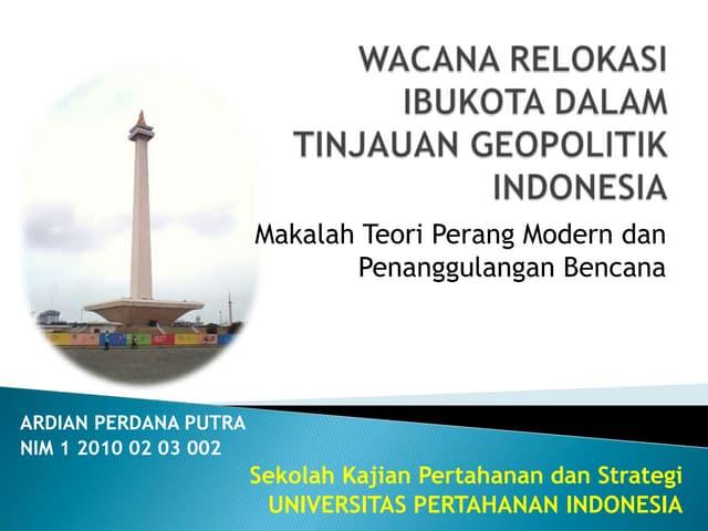 Wacana relokasi ibukota dalam tinjauan geopolitik indonesia