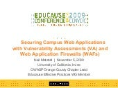 2009: Securing Applications With Web Application Firewalls and Vulnerability Assessments