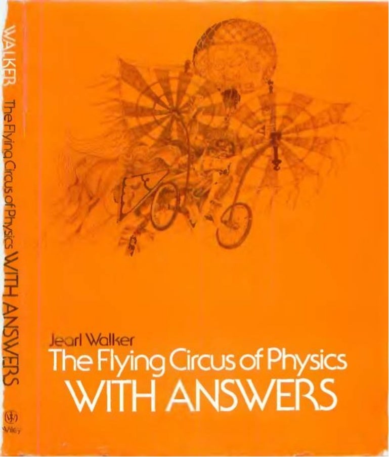 Walker the flying circus of physics with answers wiley 1977 fandeluxe Image collections