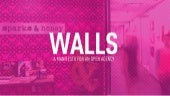 WALLS: A Manifesto For An Open Agency