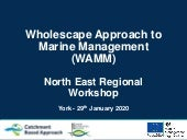WAMM North East Regional Workshop York 29 Jan 2020