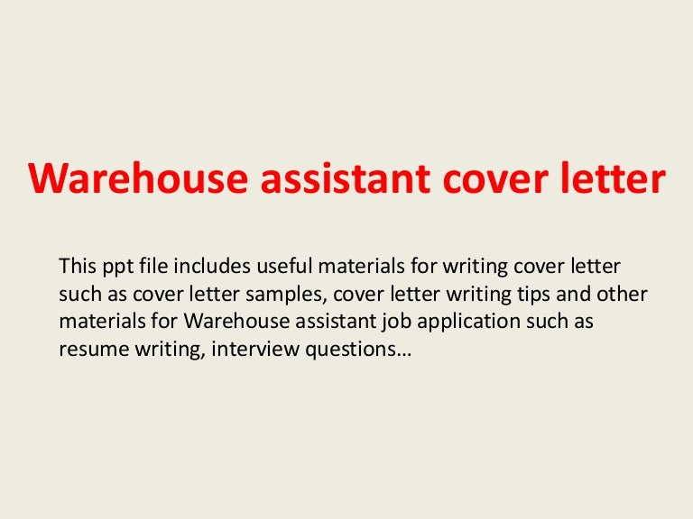warehouseassistantcoverletter 140306033333 phpapp01 thumbnail 4jpgcb1394076859