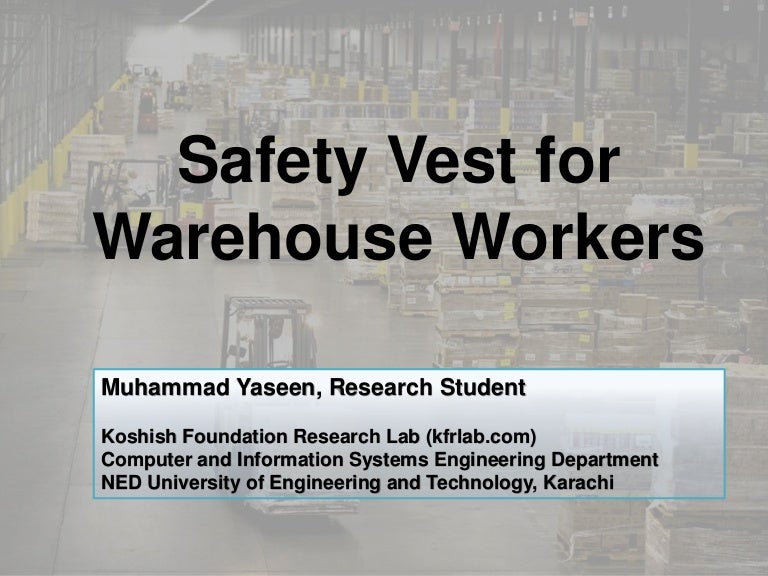 A Smart Safety Gadget for Avoiding Accidents in Warehouse