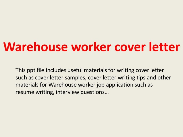warehouseworkercoverletter 140220235242 phpapp02 thumbnail 4 jpg cb 1392940386