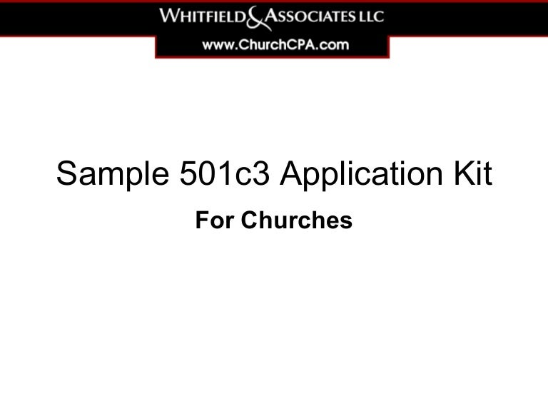 Sample 501c3 Application Kit for Churches on 501 c application fee, internal revenue code section 162, internal revenue code 3401, 501 c 3 document form, cal grant c application form, 501 c 3 application process, irs tax forms, internal revenue code 861, internal revenue code section 132, 501 c 3 blank form,