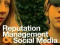 Reputation Management and Social Media for Higher Education