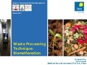 Waste Procesing Techniuques - Biomethanation