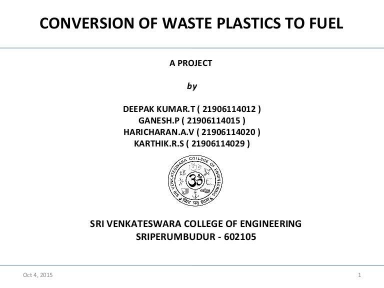 Waste plastics to fuel conversion using pyrolysis