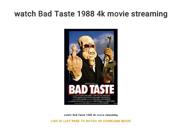 Bad Taste Stream