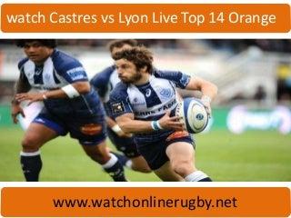 Castres vs Lyon Live Top 14 Orange