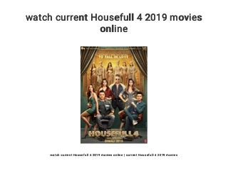 watch current Housefull 4 2019 movies online