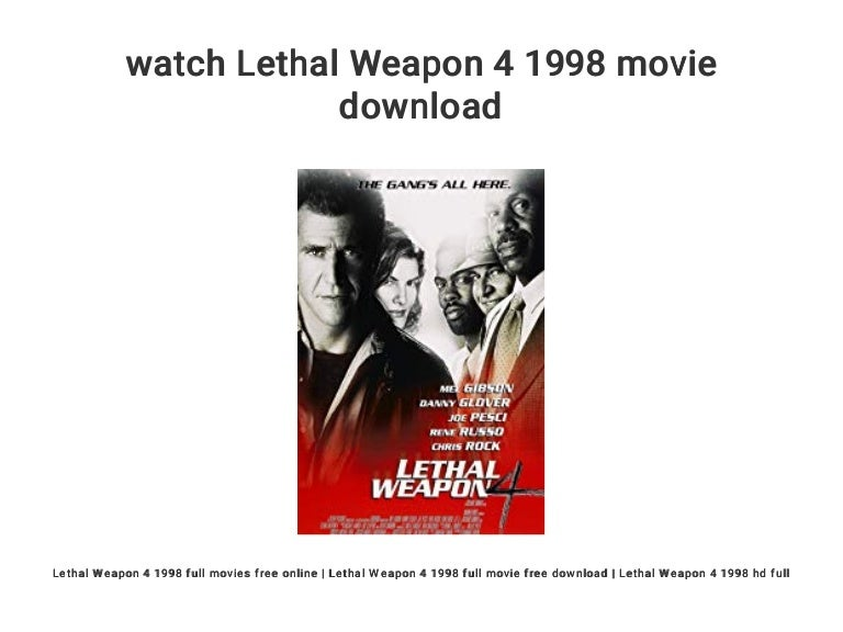 Watch Lethal Weapon 4 1998 Movie Download
