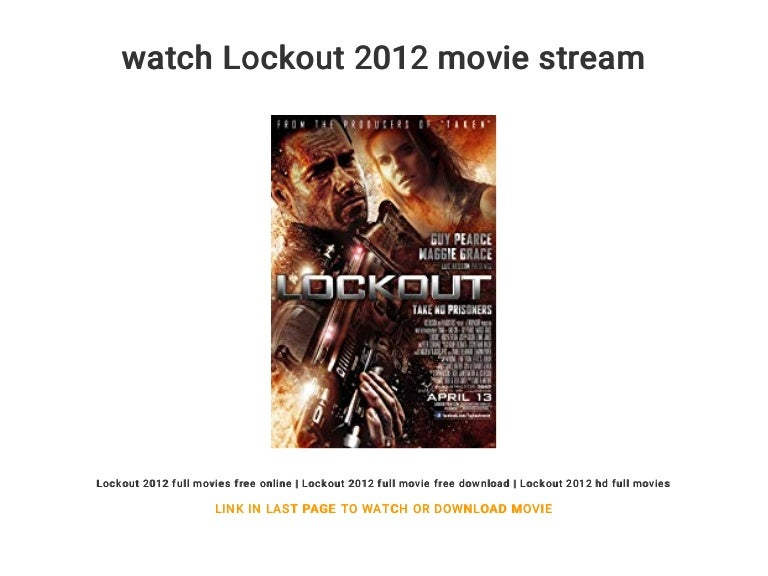 Watch lockout 2012 movie stream.