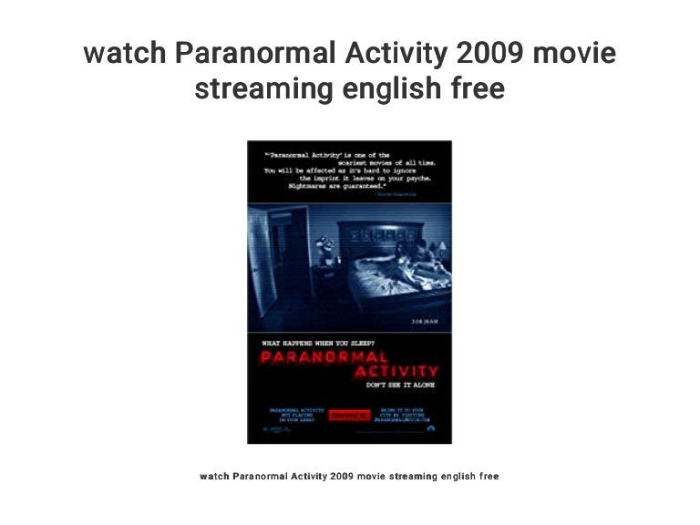 Watch Paranormal Activity 2009 Movie Streaming English Free