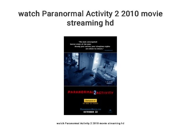 Watch Paranormal Activity 2 2010 Movie Streaming Hd