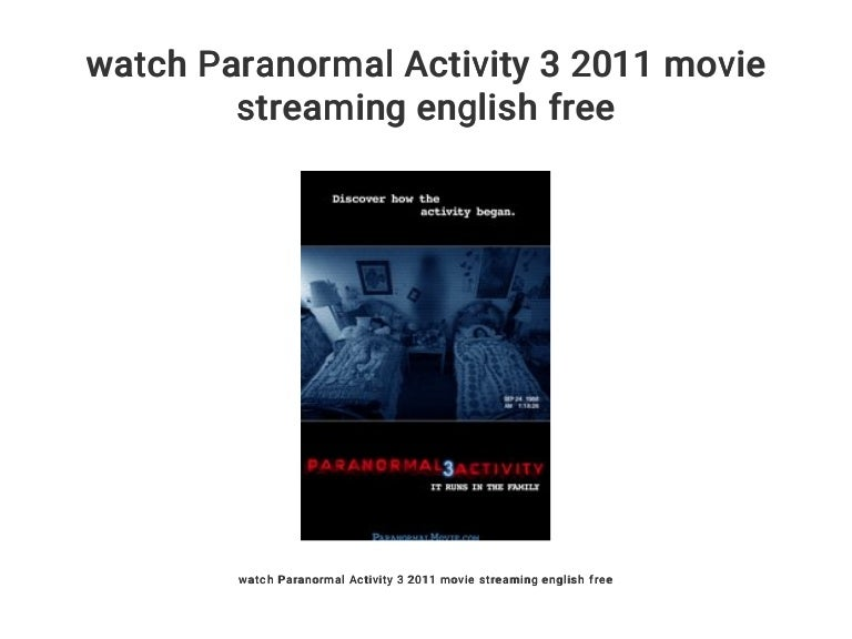 Watch Paranormal Activity 3 2011 Movie Streaming English Free