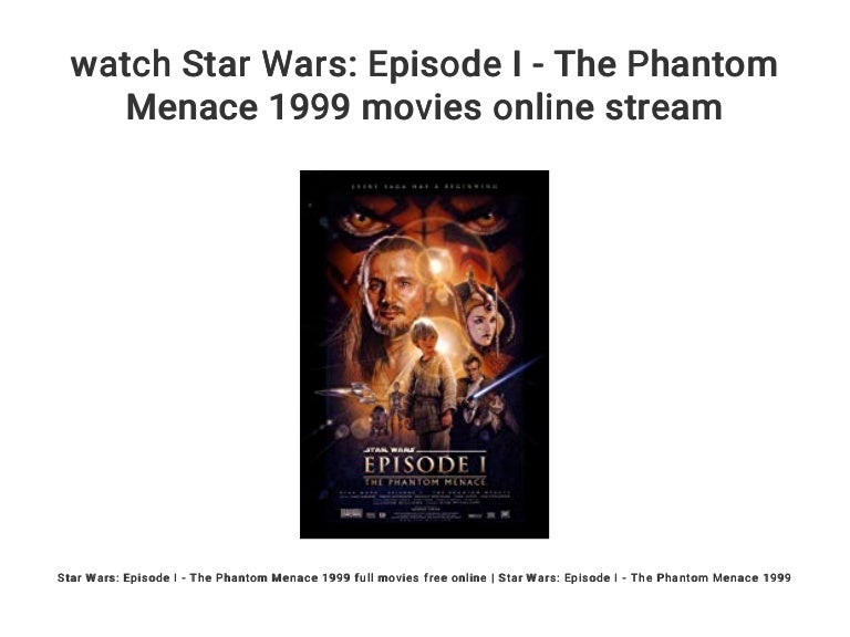 Star Wars The Phantom Menace Stream