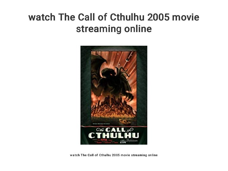 Watch The Call Of Cthulhu 2005 Movie Streaming Online