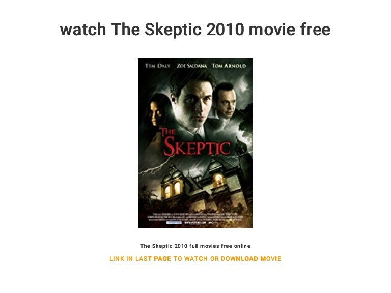 Watch The Skeptic 2010 Movie Free