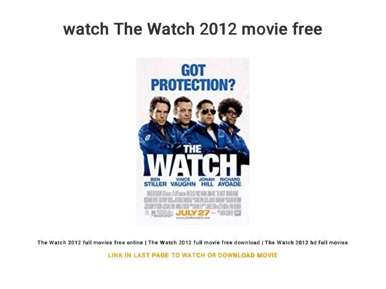 Watch the watch 2012 movie free.