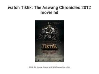 watch Tiktik: The Aswang Chronicles 2012 movie hd