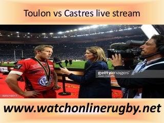 Watch top 14 orange rugby toulon vs castres live match