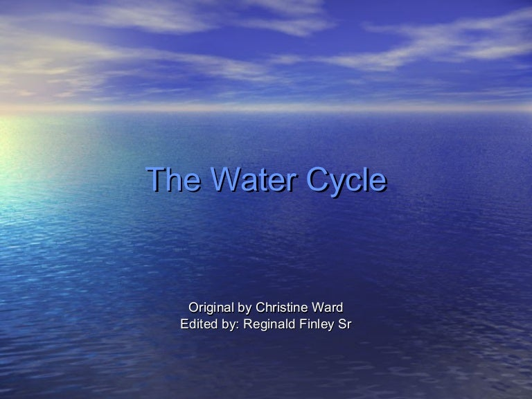 The Water Cycle Presentation