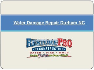 Water Damage Repair Durham NC