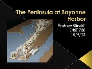 A Contextual Analysis of The Peninsula at Bayonne Harbor