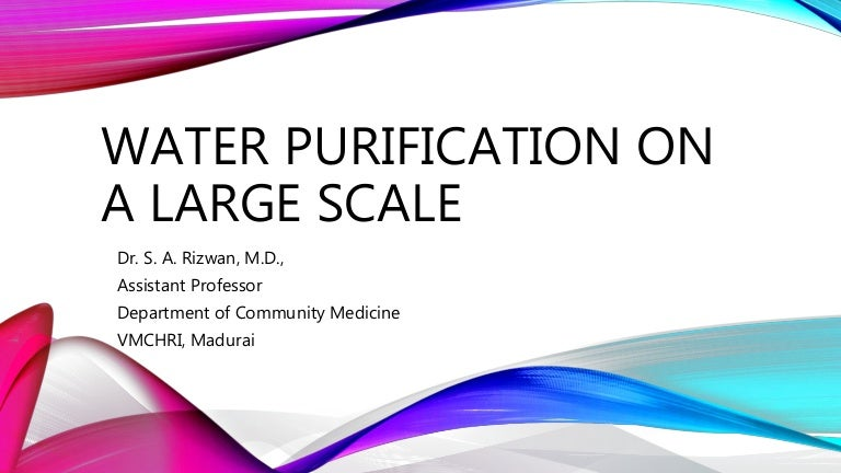 Water purification - large scale