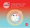 UM  - Universal McCann Wave 7   cracking the social code