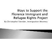 Ways to Support the Florence Immigrant and Refugee Rights Project