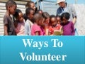 Ways to volunteer abroad and how they act to be beneficial
